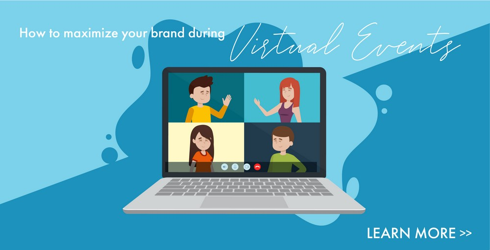 Maximizing Brand Impact During Virtual Events